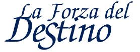 LA FORZA DEL DESTINO's Logo