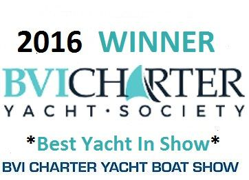 2016 Winner of Best in Show Over all at the 35th BVI Annual Charter Yacht Show